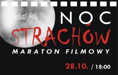 "28.10. 18:00 / Maraton ""Noc Strachów"""