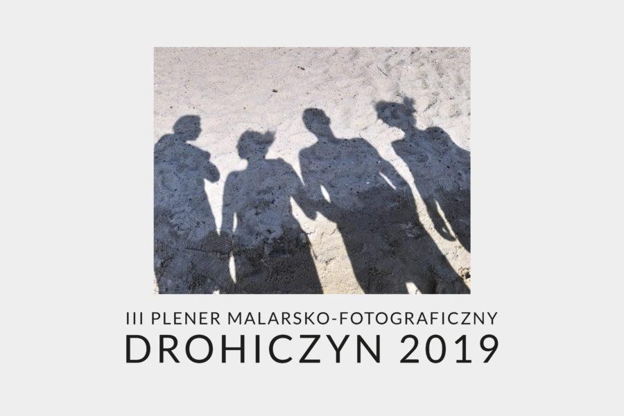 Wystawa poplenerowa Drohiczyn 2019
