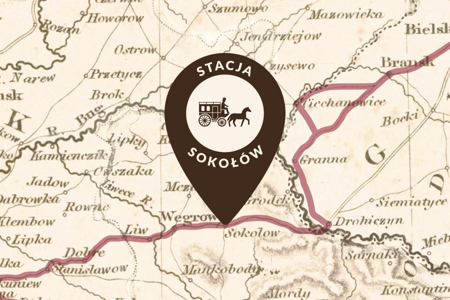 Wielki Gościniec Litewski – Stacja Sokołów