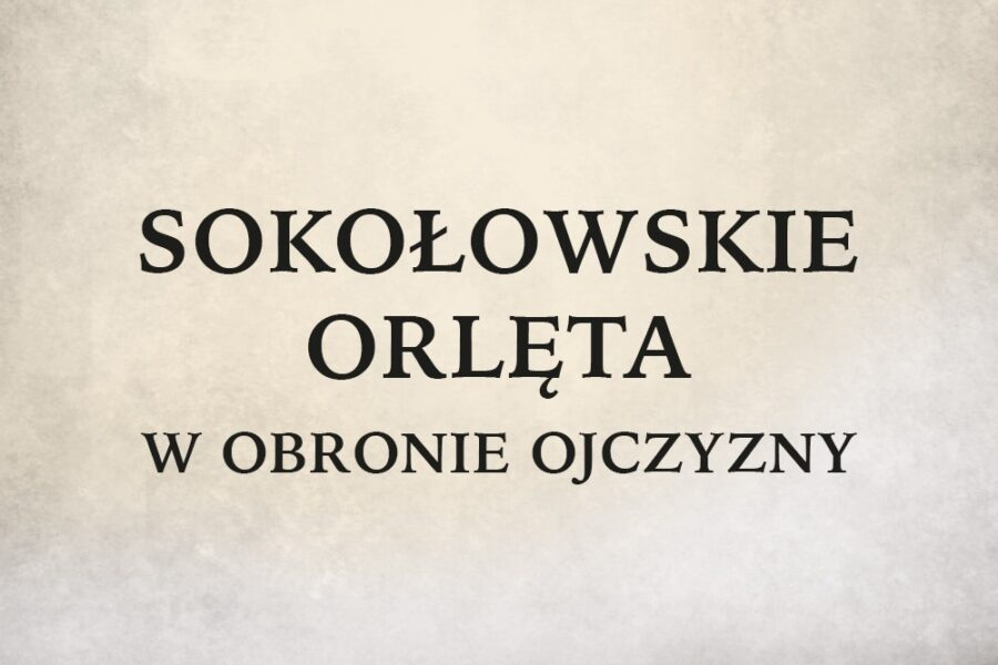 """Wystawa """"Sokołowskie Orlęta"""""""