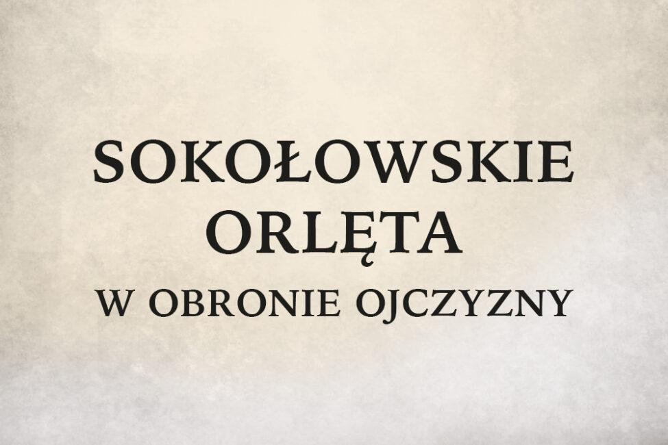 Plakat wystawy Sokołowskie Orlęta